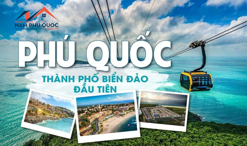 Phú Quốc trở thành thành phố biển đảo nên được đẩy mạnh các chính sách quy hoạch